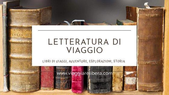 Libri di Letteratura di Viaggio
