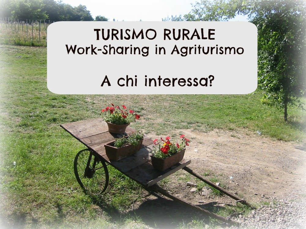 Work sharing agriturismo