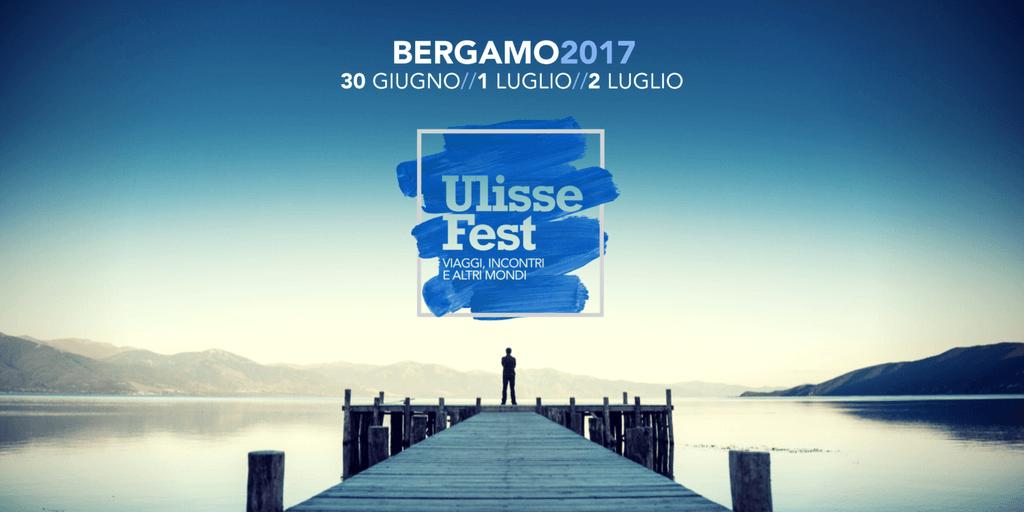 Ulisse fest Bergamo 2017