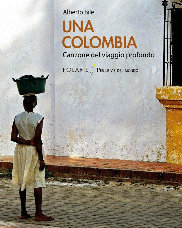 Una Colombia Alberto Bile