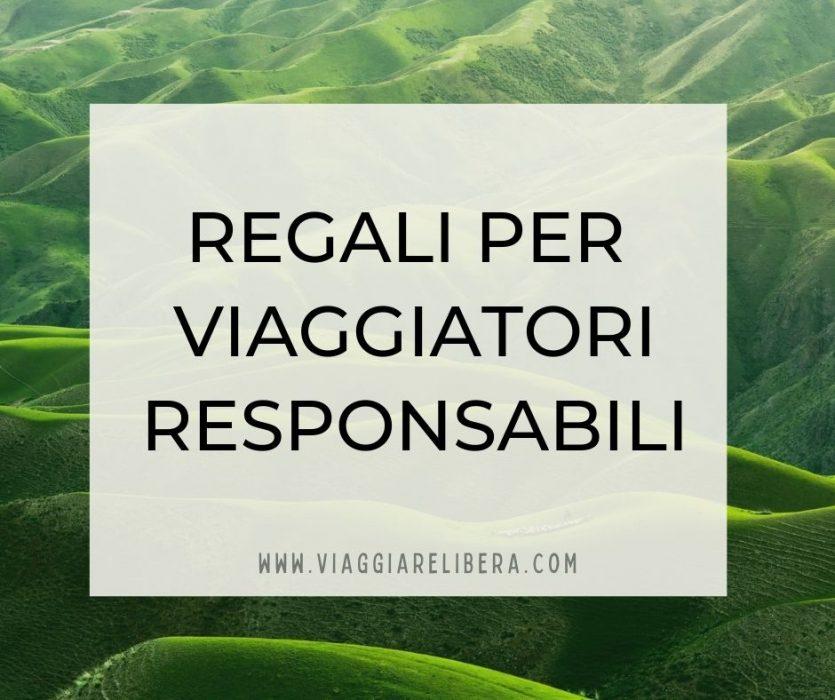 Regali per turisti responsabili